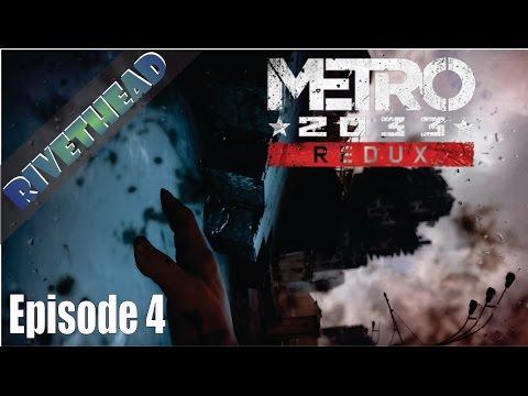 "Metro 2033 Redux - E4 ""Apparently I enjoy getting beaten up"" |"