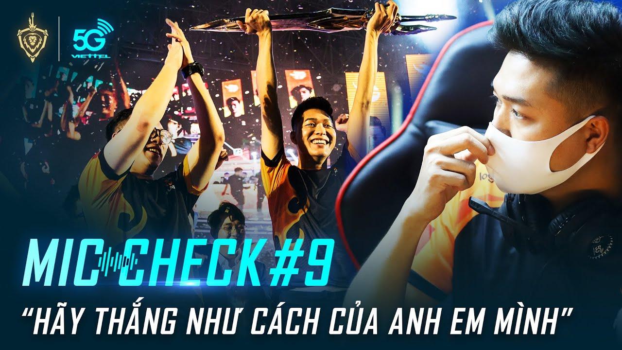 Mic Check #9: Hãy thắng như cách của anh em mình – Captain Gấu | Viettel 5G ĐTDV mùa Xuân 2020