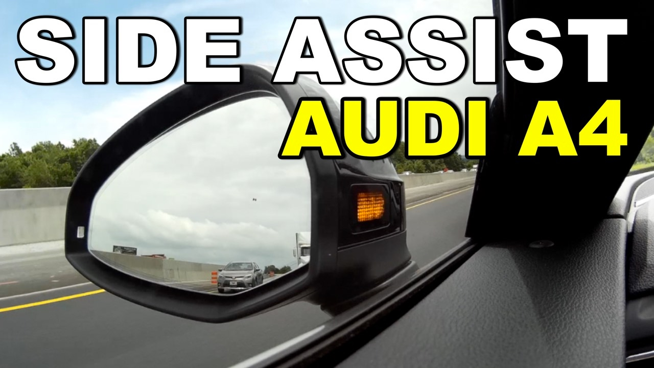 2017 Audi A4 Prestige Side Assist Blind Spot Warning System - YouTube