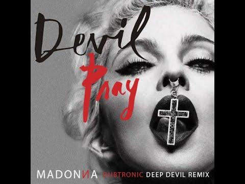 Devil Pray (Dubtronic Deep Devil Remix)