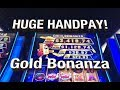 BIG HANDPAY!  Gold Bonanza Slot Machine