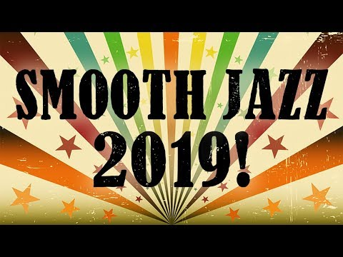 Smooth Jazz 2019 • Best Smooth Jazz Saxophone Instrumental Music From Dr. SaxLove