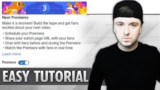 How To Enable & Use The 'Premiere' Feature On Your YouTube Channel