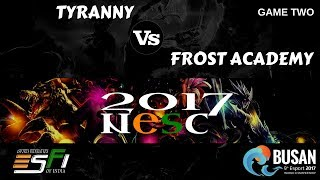 Tyranny Vs Frost Academy (Game Two) - Finals