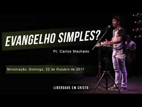 Pr. Carlos Machado - Simplicidade