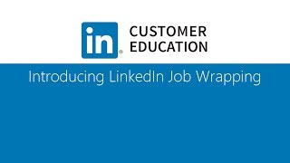 Introducing LinkedIn Job Wrapping