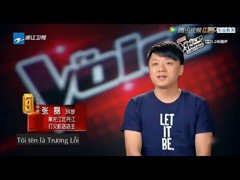 [Vietsub] Nam Sơn Nam - Trương Lỗi | 南山南 [The voice of China 2015]