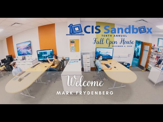 Welcome - 2020 CIS Sandbox Open House