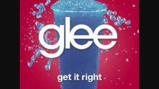 Get It Right - Glee Cast