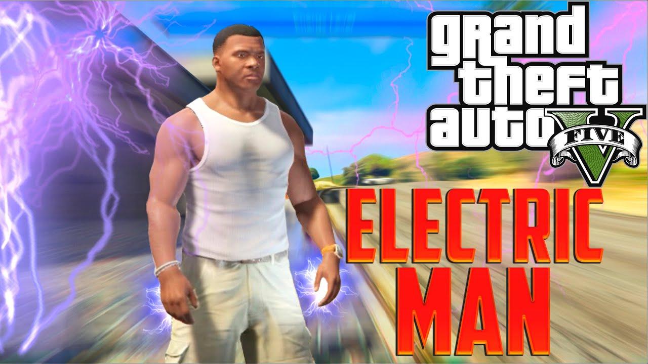 Gta 5 electric man youtube