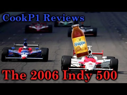 CookP1 Reviews - The 2006 Indy 500