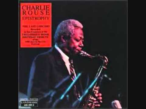 Some words about Monk - Charlie Rouse