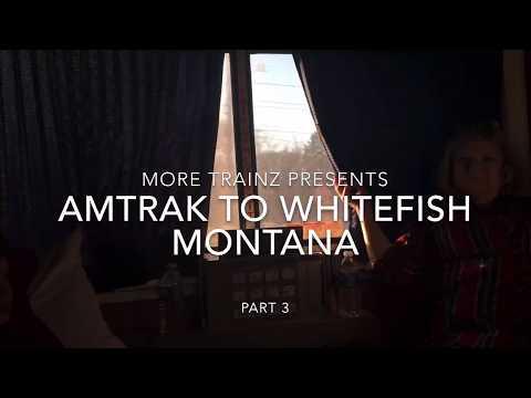 Amtrak Trip To Whitefish MT Pt 3