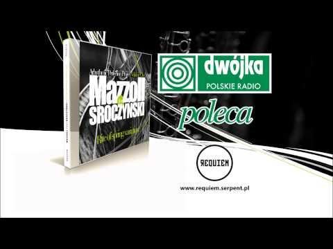 """Polskie Radio Dwójka - Poleca: Mazzoll feat. Sroczyński """"Rite of spring variation"""" Requiem"""