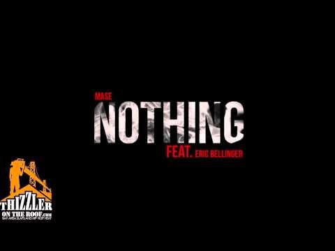 Mase ft. Eric Bellinger - Nothing [Prod. Nic Nac] [Thizzler]