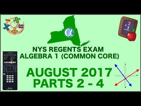 NYS Algebra 1 [Common Core] August 2017 Regents Exam || Parts 2-4 ANSWERS