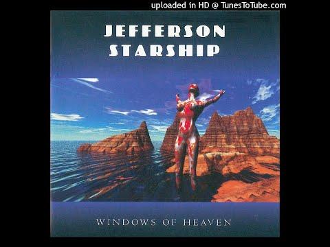 Jefferson Starship - The windows of heaven