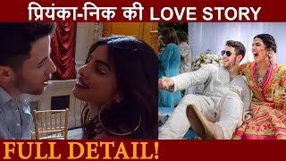 Priyanka Chopra and Nick Jonas की FULL Love Story, कब मिले?  First Date, KISS, Propose, Wedding