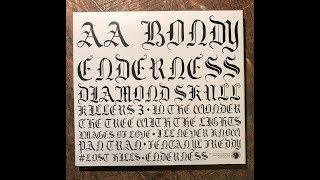 A.A. Bondy - Enderness Full Album