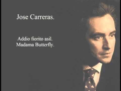 Jose Carreras. Addio Fiorito Asil. Madama Butterfly.