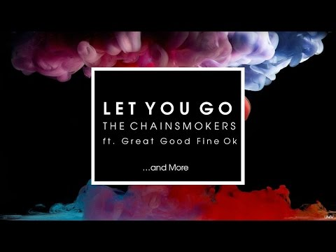 Let You Go - The Chainsmokers ft. Great...