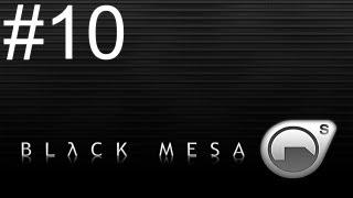 Black Mesa - Walkthrough - Part 10 - Fizzy Lifting Drinks