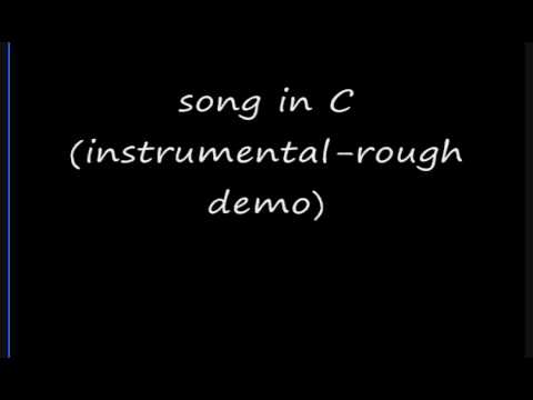 Jeremy Barker - song in C instrumental rough demo)