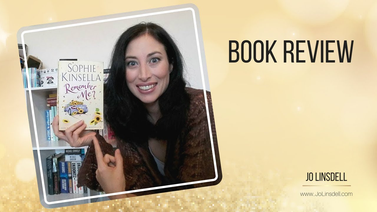 """remember me sophie kinsella From #1 new york times bestselling author sophie kinsella, an irresistible story of love and empowerment about a young woman with a complicated family, a handsome man who might be """"the one,"""" and an iou that changes everything."""