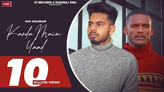 New Punjabi Songs 2020/2021 | Karda Main Yaad : Nav Dolorain  | Kaka | Latest Punjabi Songs 2021