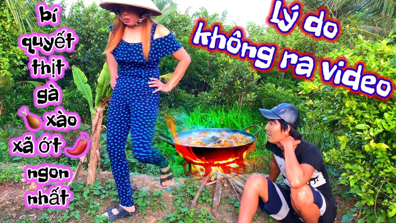 Lý do hôm qua không ra video   Bồi bổ cho tem món thịt gà xào xã ớt đúng chuẩn ngon   Sơn ngố vlog