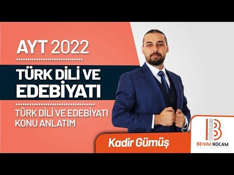 29)Kadir GÜMÜŞ - Divan Edebiyatı Giriş (AYT-Türk Dili ve Edebiyatı)2021