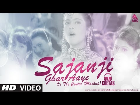 DJ Chetas - Sajanji Ghar Aaye Vs The Center (Mashup) Salman Khan | Birthday Special
