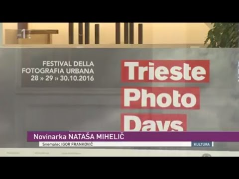 Trieste Photo Days 2016 su KULTURA - TV SLO 1 - National Television Slovenia
