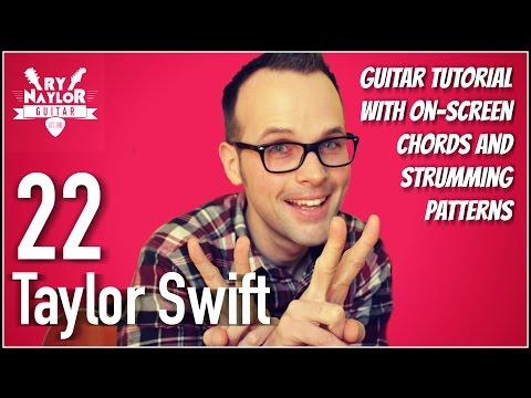 22 Guitar Lesson (Taylor Swift) Acoustic Guitar Tutorial | Chords and Strumming