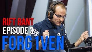 "Rift Rant Ep. 3: Forg1ven - ""It"