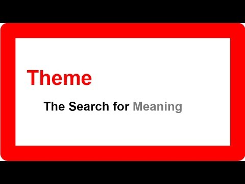 Theme The Search For Meaning Youtube