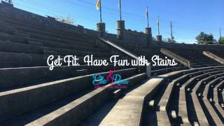 Get Fit. Have Fun with Stairs