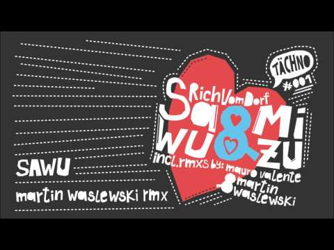 Rich Vom Dorf - Sawu (Martin Waslewski Remix) (TAECH001)