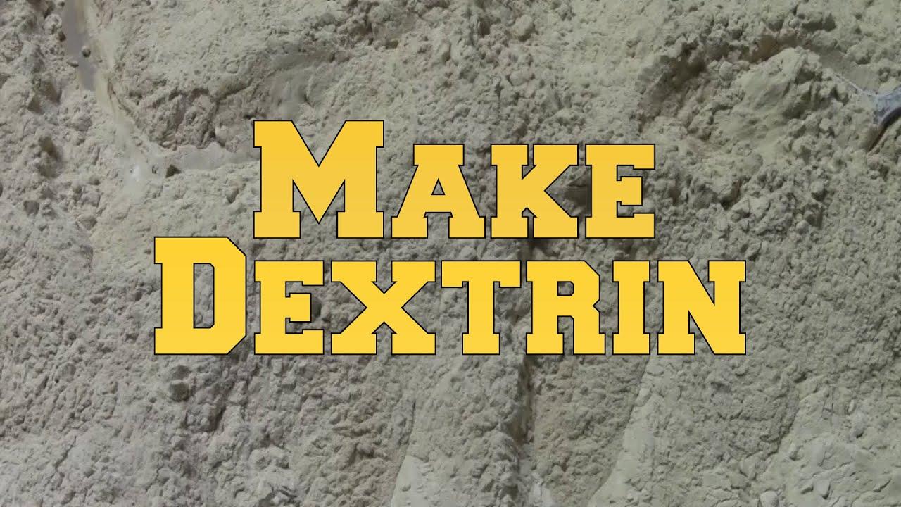 Download Make Dextrin (Natural Glue for Fireworks)