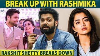 Rashmika and Rakshit Shetty's Breakup | I have to Move On - Rakshit Shetty Emotional