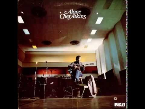 Chet Atkins - Alone