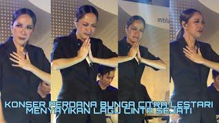 LIVE - BCL Bunga citra lestari  - Cinta Sejati  - tangisan - Konser SQ Dome Jakarta