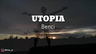 Download lagu Utopia Benci