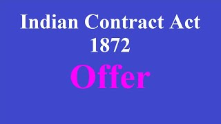 Indian contract act 1872- offer and acceptance | proposal|offer|agreement|contract