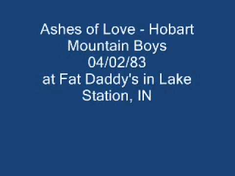 Ashes of Love - Hobart Mountain Boys