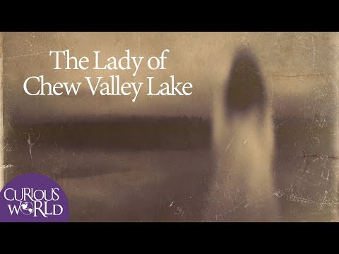 The Lady Of Chew Valley Lake (a Ghost Story)