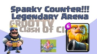 🔴Clash Royale Sparky Counter!!🔴 Legendary Arena 3400 Trophy Strat GrootTV