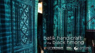 Batik Handicraft of the Black Hmong