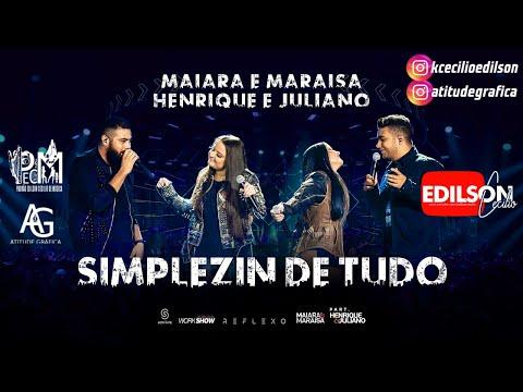 Maiara e Maraísa - Simplizin de Tudo PartHenrique e Juliano DVD REFLEXO