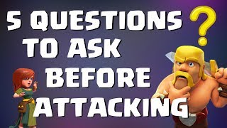 Clash of Clans: FIVE QUESTIONS TO ASK BEFORE ATTACKING | Mister Clash Gaming
